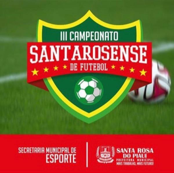 Final do III Campeonato Santarosense de Futebol  acontece nesta sexta (26) e sábado (27).