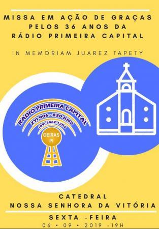 MISSA EM AÇÃO DE GRAÇAS PELOS 36 ANOS DA RÁDIO PRIMEIRA CAPITAL